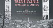 Secvențe din Transilvania secolului al XVIII-lea la Casa Albastră