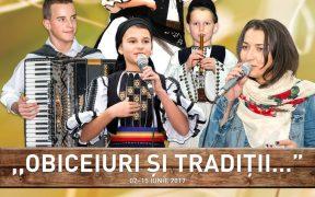 """Festivalul ,,Obiceiuri și Tradiții…""""- ediția a VI-a și-a deschis porțile"""