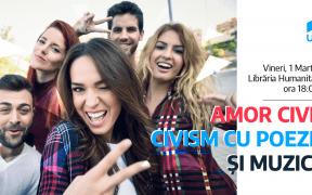Dezbatere publică pentru tineri: Amor civic – Civism cu poezie și muzică