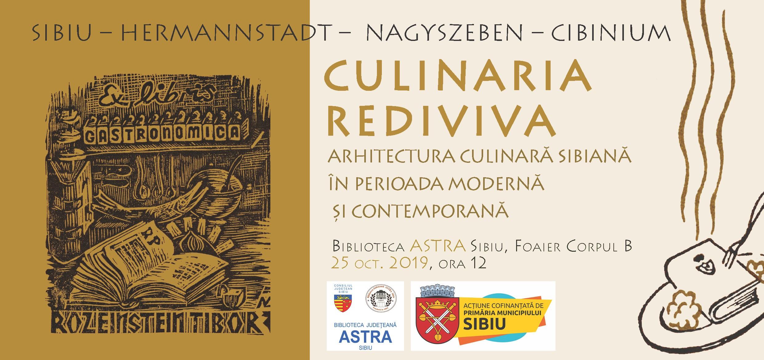 """""""Arhitectură culinară sibiană în perioada modernă și contemporană"""" – expoziție și lansare de album în cadrul proiectului """"Hermannstadt/ Nagyszeben/ Cibinium Culinaria Rediviva"""""""
