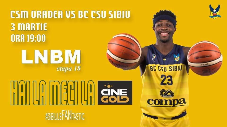 Derbyul etapei dintre CSU Sibiu și CSM Oradea va fi transmis live la CineGOLD