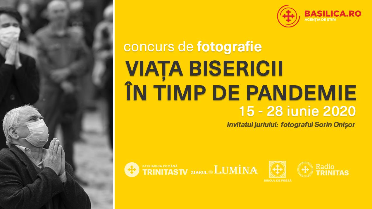 """""""Viaţa Bisericii în timp de pandemie"""", concurs de fotografie"""