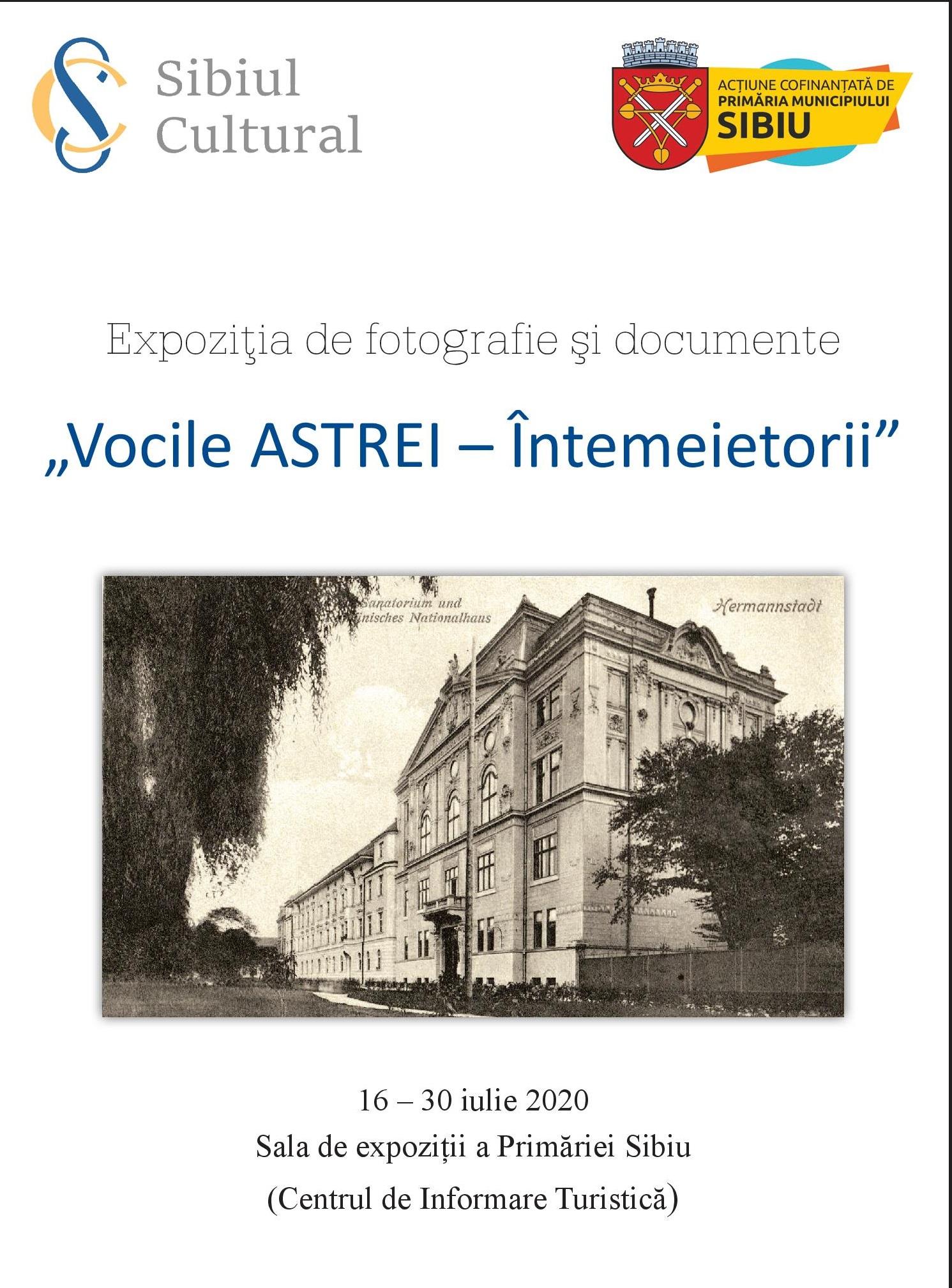"""""""Vocile ASTREI – Întemeietorii"""", expoziție de fotografie și documente"""