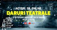 "Programul lunii noiembrie privind seria ""Actori.SB.Online – Daruri teatrale"""