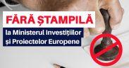 Solicitarea ștampilei de către funcționarii Ministerului Investițiilor și Proiectelor Europene va fi sancționată ca abatere disciplinară