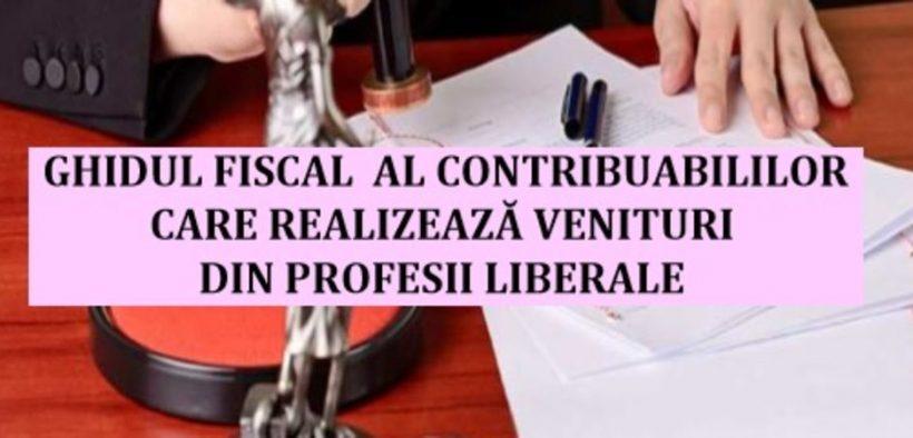 Ghidul fiscal al contribuabililor care realizează venituri din profesii liberale a fost publicat pe site-ul ANAF