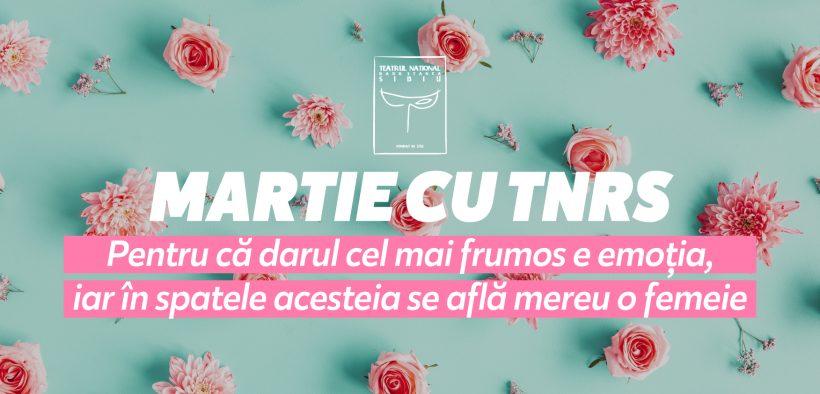TNRS Sibiu sărbătorește femeia în luna martie