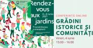 Programul zilelor Rendez-vous aux jardins în România