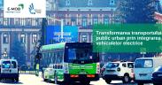 Soluții pentru dezvoltarea mobilității electrice în transportul public din Regiunea Centru