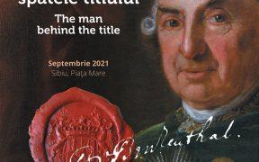 Expoziție ce cuprinde informații referitoare la etape din viața baronului Samuel von Brukenthal