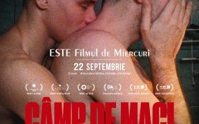 CÂMP DE MACI la ESTE Filmul de Miercuri